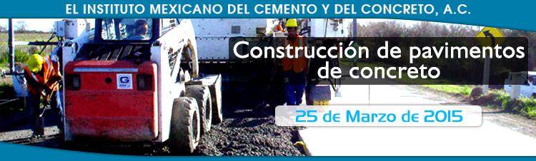 IMCYC - CONSTRUCCIÓN DE PAVIMENTOS DE CONCRETO
