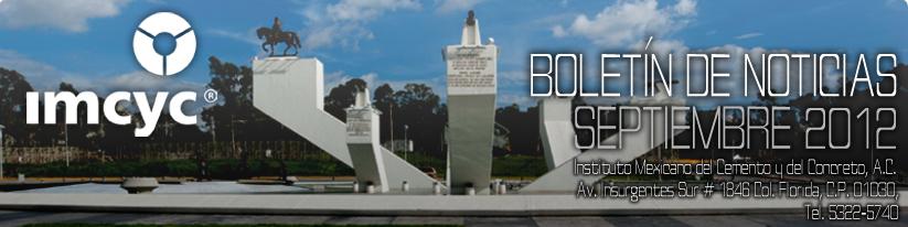 Boletín de noticias - Septiembre 2012 - Instituto Mexicano del Cemento y del Concreto A.C.
