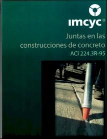JUNTAS EN LAS CONSTRUCCIONES DE CONCRETO ACI 224.3 R-95